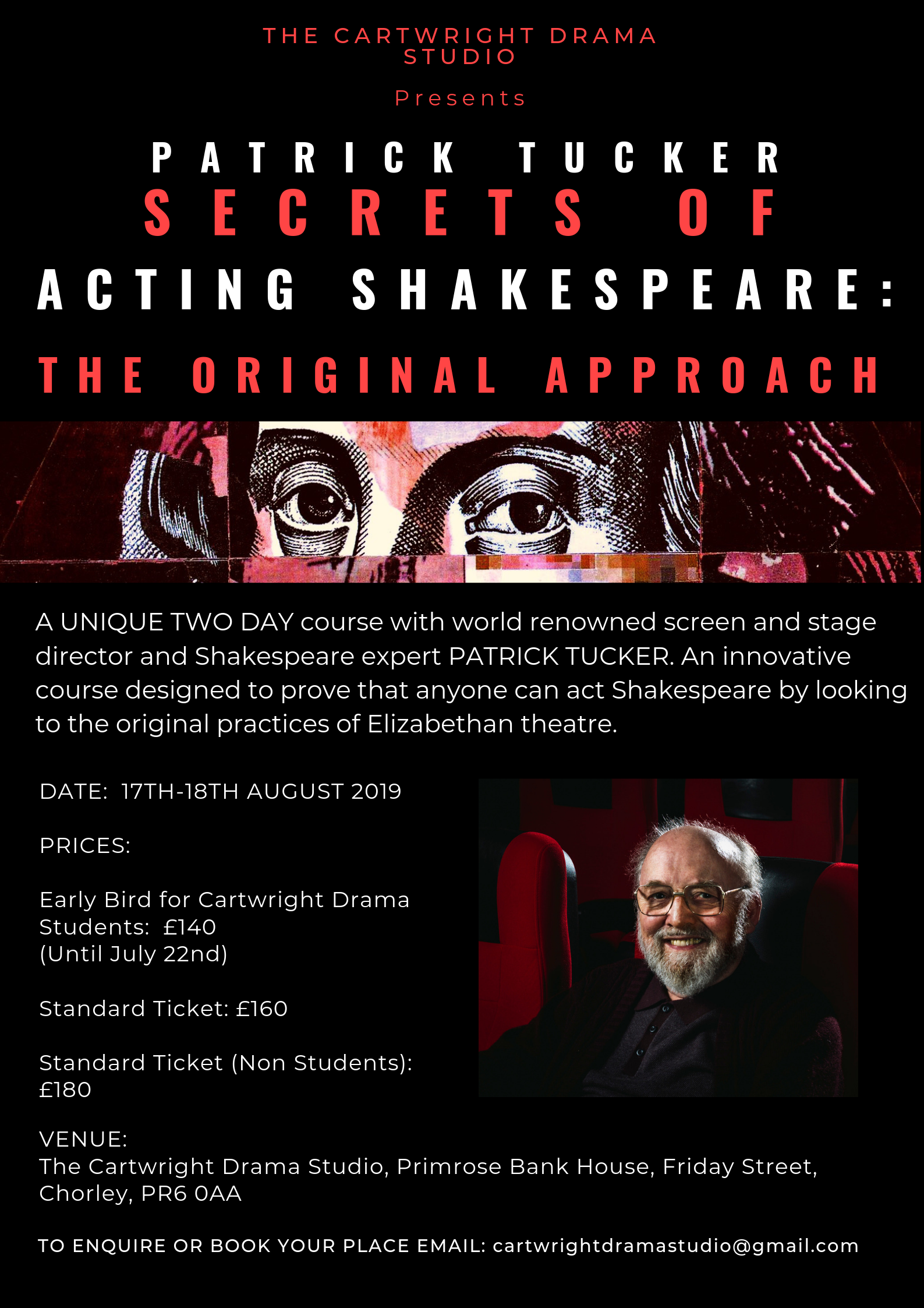 Patrick Tucker - Shakespeare Couse at The Carwright Drama Studio.