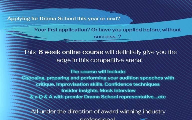 ★ DRAMA SCHOOL AUDITION PREPARATION COURSE ★